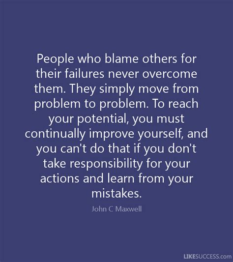 Taking Responsibility For Your Mistakes Quotes