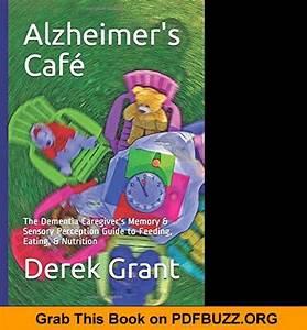 Alzheimer U0026 39 S Caf U00e9 The Dementia Caregiver U0026 39 S Memory  U0026 Sensory