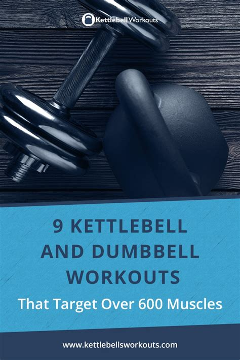 dumbbell kettlebell workouts muscles target progressive helpful thought would