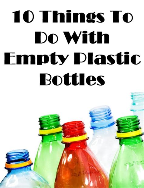 cool things to do with wine bottles 10 things to do with empty plastic bottles