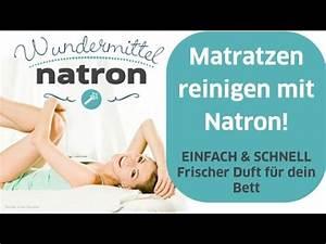 Starke Gerüche Entfernen : fr hjahrsputz mit natron matratze ger che entfernen youtube ~ Markanthonyermac.com Haus und Dekorationen