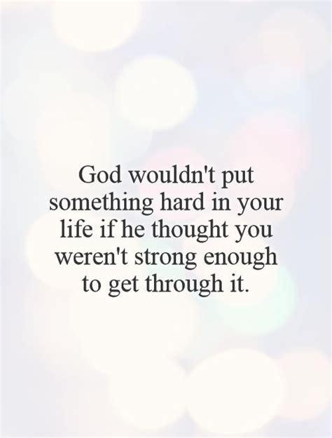 Put Your Faith God Quotes