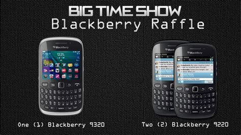 updated big time show blackberry raffle jam