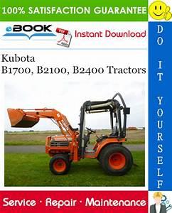 Best  U2606 U2606 Kubota B1700  B2100  B2400 Tractors Service Repair