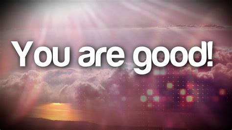 Planetshakers  You Are Good Youtube