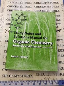 Gently Used Study Guide  Solutions Manual For Organic