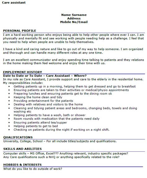 Your personal statement has to be captivating enough to keep them interested in your cv. Care Assistant CV Example - icover.org.uk