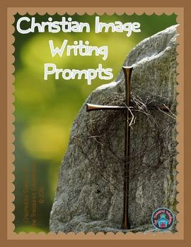 christian photo writing prompts  writing paper