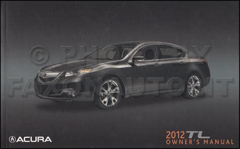 Acura Tl Owners Manual by 2012 Acura Tl Owners Manual Original