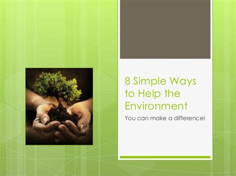 8 Simple Ways To Help The Environment