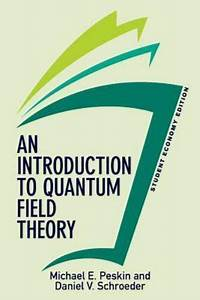 Frontiers In Physics  An Introduction To Quantum Field