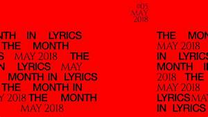Genius Presents: The Month In Lyrics (May 2018) | Genius