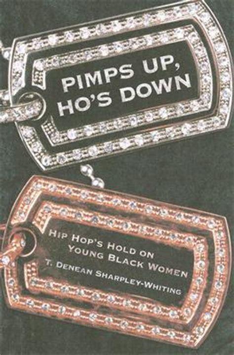 pimps  hos  hip hops hold  young black women