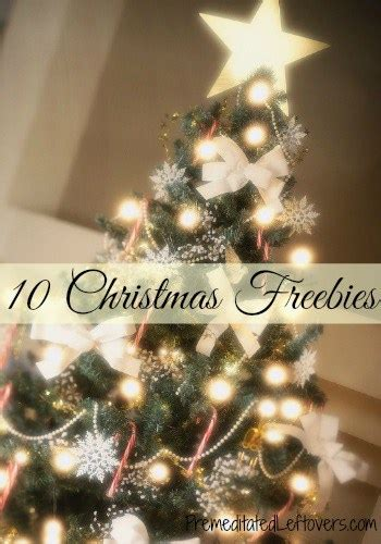 10 Christmas Freebies  Premeditated Leftovers™