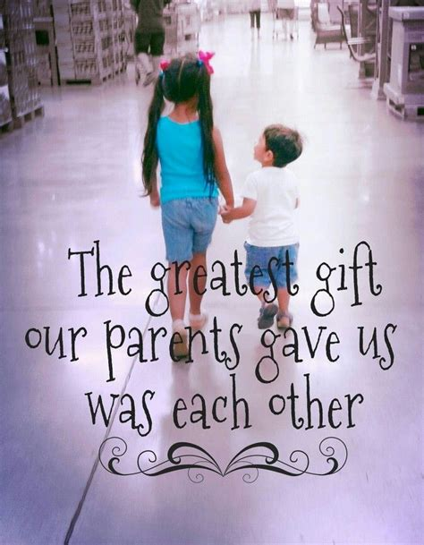brother and sister bond quotes quotesgram