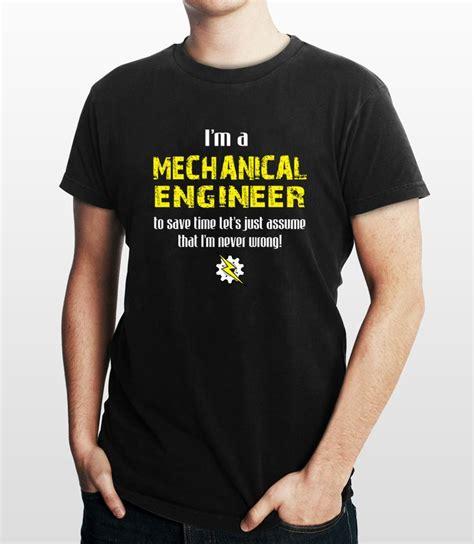 mechanical engineers  shirt engineering  shirt