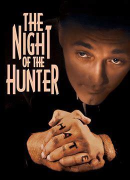 《猎人之夜》高清完整版在线观看 - 电影 - 努努影院