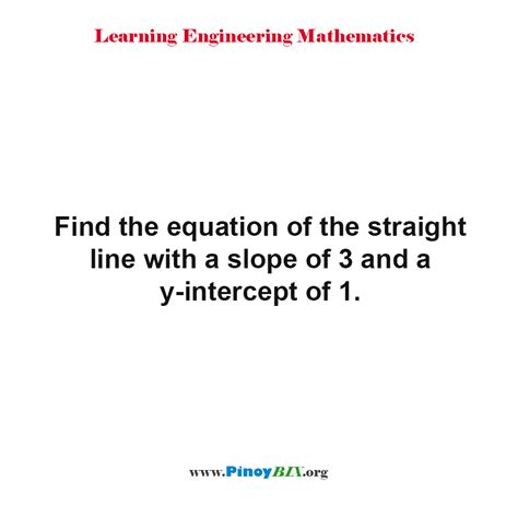 Solution Find The Equation Of The Straight Line With A