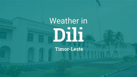 Weather For Dili Timor Leste