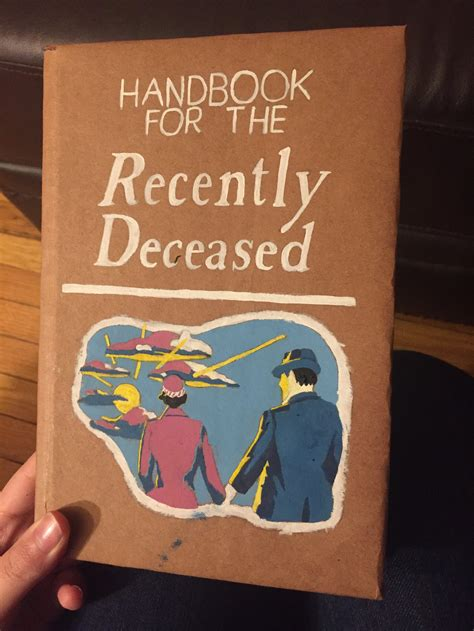 handbook for the recently deceased phone handbook for the recently deceased by greenpandaninja on