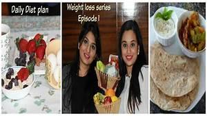 Diet Meal Plan | Weight Loss Series Episode 1 | Veg & Non ...