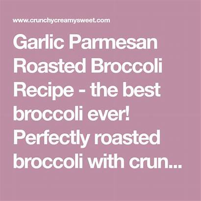 Parmesan Garlic Broccoli Roasted Recipe Perfectly Ever