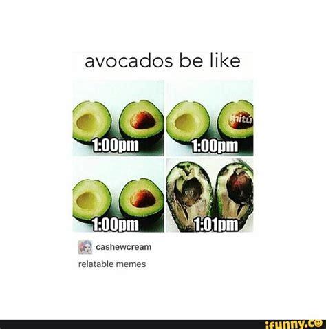 Avocado Memes - avocado ifunny