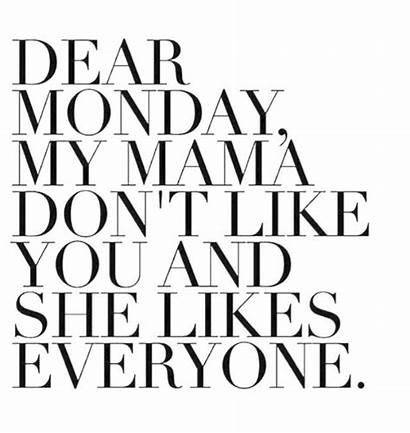 Monday Quotes Inspirational Memes Funny