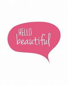 Hello Beautiful, Typography Art Print, Modern Home Decor