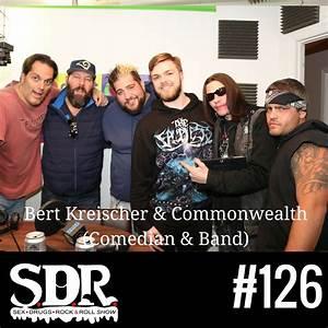 Bert Kreischer & Commonwealth (Comedian & Band) – She ...