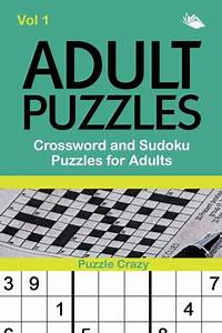 Adult Puzzles  Crossword And Sudoku Puzzles For Adults Vol