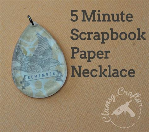 minute scrapbook paper necklace pendant clumsy crafter