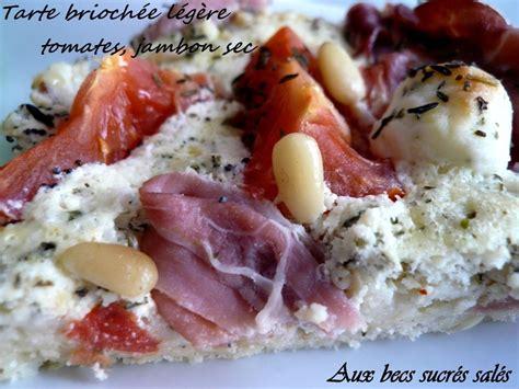 tarte brioch 233 e l 233 g 232 re tomates jambon sec recette