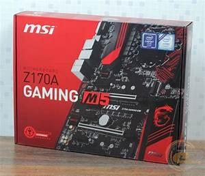 Msi Z170a Gaming M5 Motherboard  Review And Testing  Gecid Com
