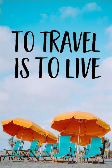 Inspirational Quote Image by 50 Inspirational Travel Quotes To Change The Way You See