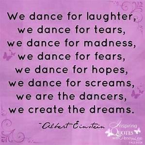 Various Albert Einstein dance quotes via Inspiring Quotes ...