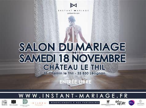 salon de mariage 2017 programme salon du mariage bordeaux gironde 2017