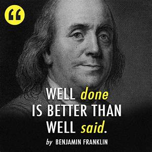 leading and lea... Ben Franklin Memorable Quotes