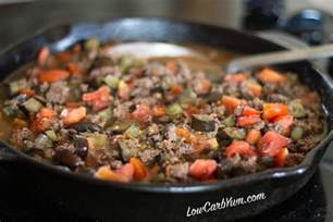ground beef recipe eggplant tomato ground beef skillet low carb yum