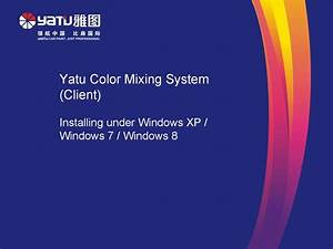 Guide To Yatu Color Mixing System