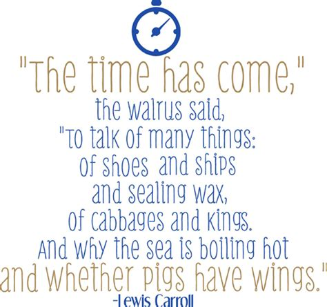The Time Has Come Quotes