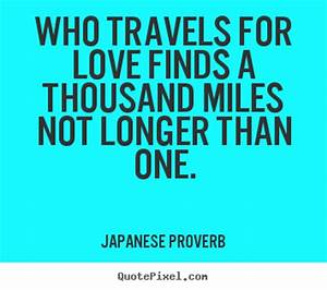 Picture Quotes From Japanese Proverb - QuotePixel