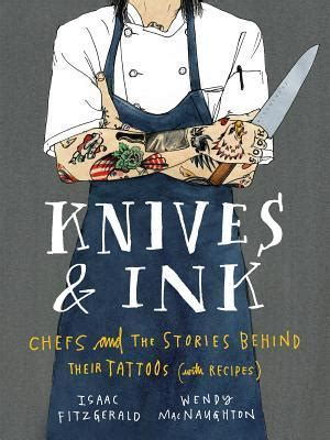 knives ink chefs   stories   tattoos