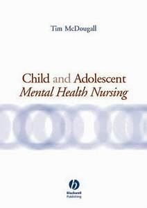 Wiley: Child and Adolescent Mental Health Nursing - Tim ...