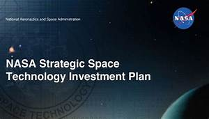 NASA Releases Strategic Space Technology Investment Plan ...