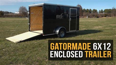 Gatormade 6x12 V Nose Enclosed Trailer - Features Review ...