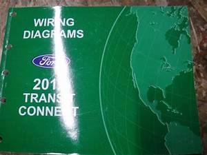 2012 Ford Transit Connect Factory Wiring Diagrams Manual