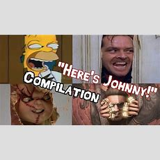 """here's Johnny!"" Compilation By Afx Youtube"