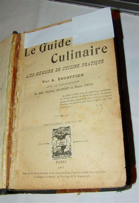 livre cuisine escoffier livre de cuisine le guide culinaire 1907 par a escoffier