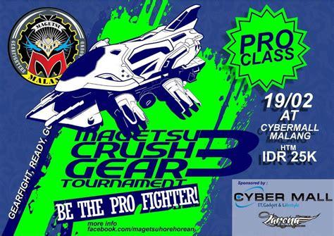 magetsu crushgear tournament cybermall malang